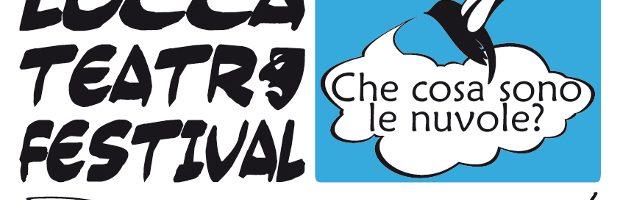 Al Lucca Teatro Festival: Il teatro delle possibilità